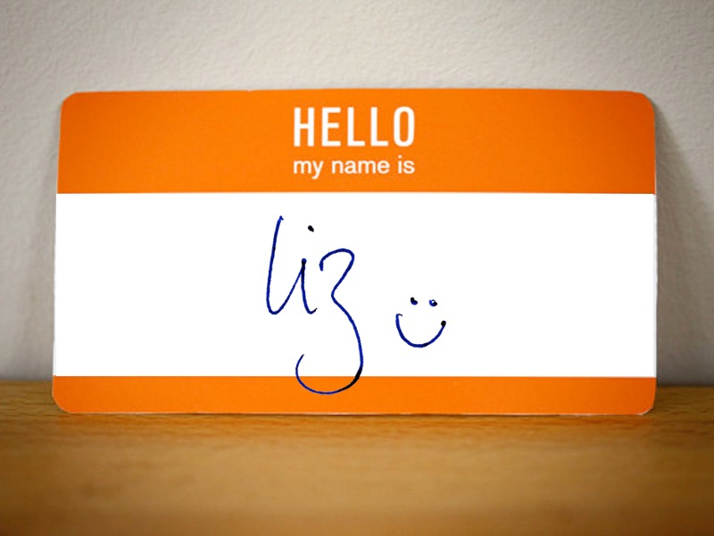 Hello, my name is Liz