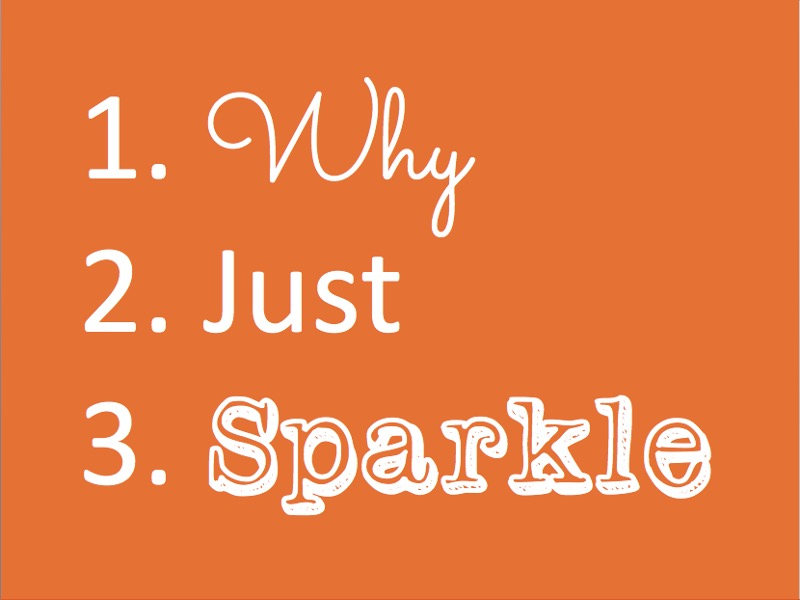 Why Just Sparkle